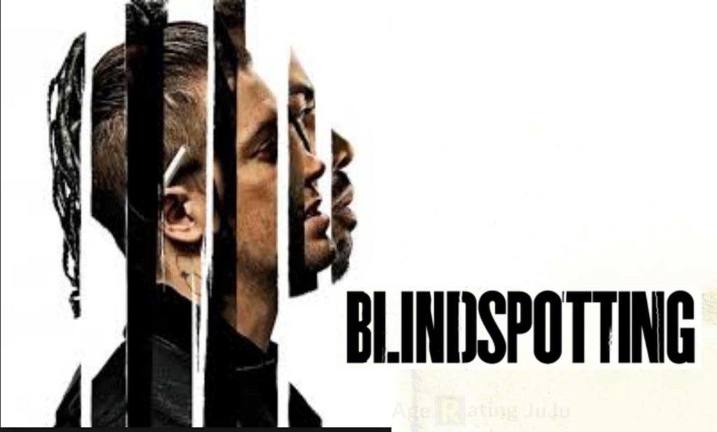 Movie Poster 2019: Blindspotting Movie 2018 Age